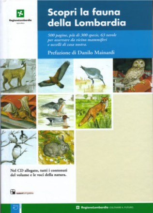 Scopri la fauna della Lombardia - Volume illustrato e CD-ROM multimediale (2004)